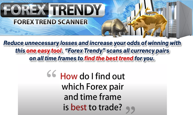 FOREX TRENDY REVIEW – IS THIS SCANNING TOOL LEGIT OR SCAM?